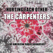 Hurting Each Other (Live) de Carpenters