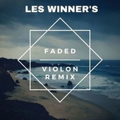 Faded (Violon Remix) by Les Winner's