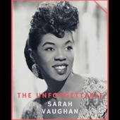 The Unforgettable Sarah Vaughan fra Sarah Vaughan