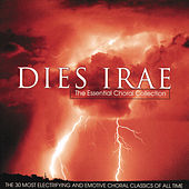 Dies Irae - The Essential Choral Collection de Various Artists