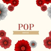 POP by Noise