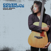 Cover Sessions, Vol. 1 de Felix Irwan Saputra