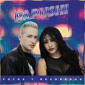 Fotos y Recuerdos by Papushi
