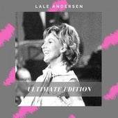 The Lale Andersen Edition by Lale Andersen