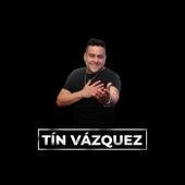 Tu Amor de Tín Vázquez