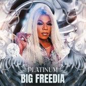 Platinum by Big Freedia
