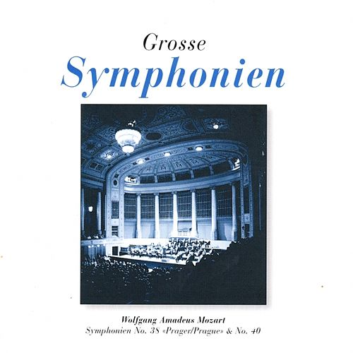Mozart : Symphonies No. 38 & 40 by Mozart Festival Orchestra