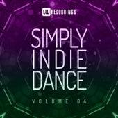 Simply Indie Dance, Vol. 04 de Various Artists