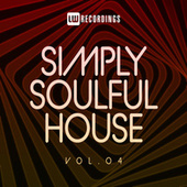 Simply Soulful House, 04 by Various Artists