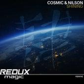 Shining de Cosmic