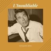 L'inoubliable von Jacques Brel