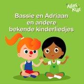 Bassie en Adriaan en andere bekende kinderliedjes von Various Artists