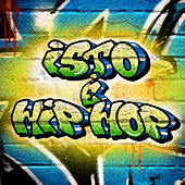 Isto é Hip Hop by Various Artists