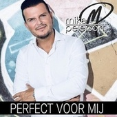 Perfect Voor Mij by Mike Peterson