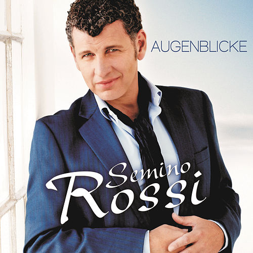 Augenblicke by Semino Rossi