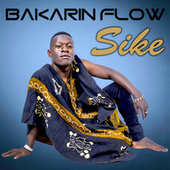 Sike by Bakarin FLow