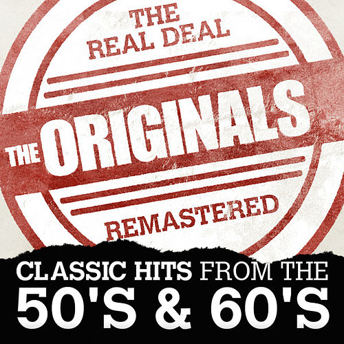 The Originals - Classic Hits from the 50's & 60's by Various Artists