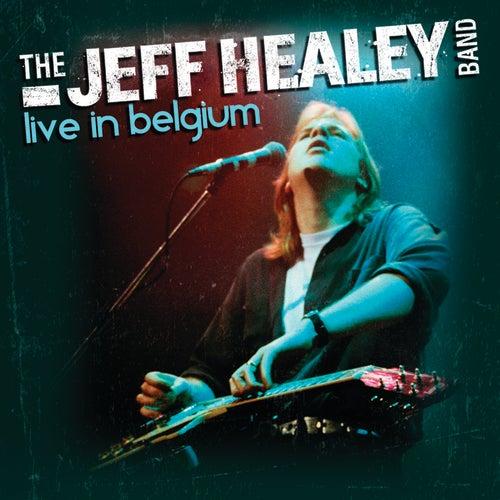 Live In Belgium by Jeff Healey