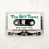 The 80s Tapes - Pop Super Hits von Various Artists