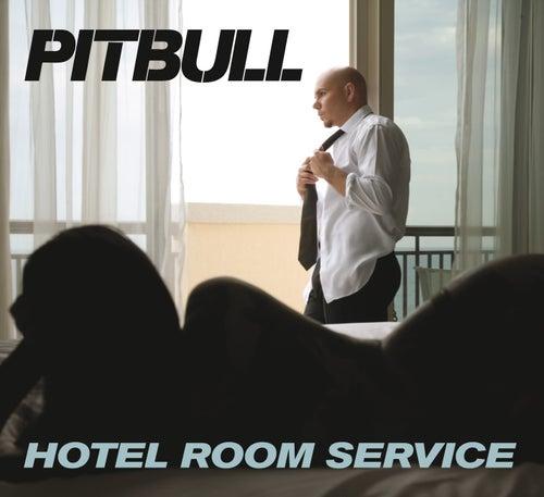 Hotel Room Service de Pitbull