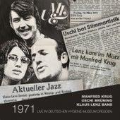 1971 – Live im Deutschen Hygiene-Museum Dresden (Live) de Klaus Lenz Band