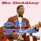 Oh Yea by Bo Diddley