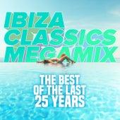 Ibiza Classics Megamix: Best of the Last 25 Years von Various Artists