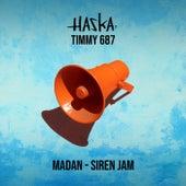 Madan (Siren Jam) by Haska