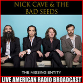 The Missing Entity (Live) by Nick Cave