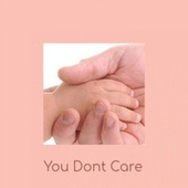 You Dont Care de Various Artists