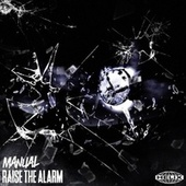 Raise The Alarm by Manual