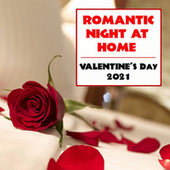 Romantic Night At Home Valentine's Day 2021 de Various Artists