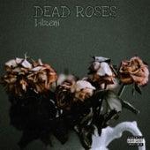 Dead Roses von Lilzeni