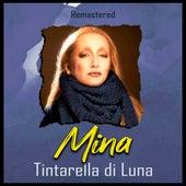 Tintarella di Luna (Remastered) von Mina
