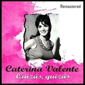 Quizás, quizás (Remastered) by Caterina Valente