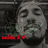 Celda B 4 by Bobi B