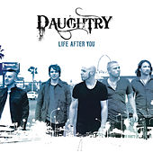 Life After You by Daughtry