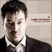 Die Liebe zum Detail von Laith Al-Deen