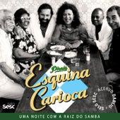 Pirajá Esquina Carioca - Uma Noite Com a Raíz do Samba by Vários Artistas