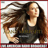 Im Awake (Live) de Alanis Morissette