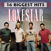 16 Biggest Hits by Lonestar