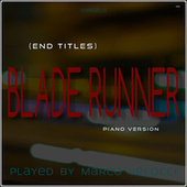 Blade Runner (End Titles) (Music Inspired by the Film) (Piano Version) de Marco Velocci