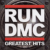 The Greatest Hits by Run-D.M.C.