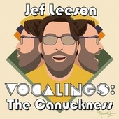 Vocalings: The Canuckness by Jef Leeson