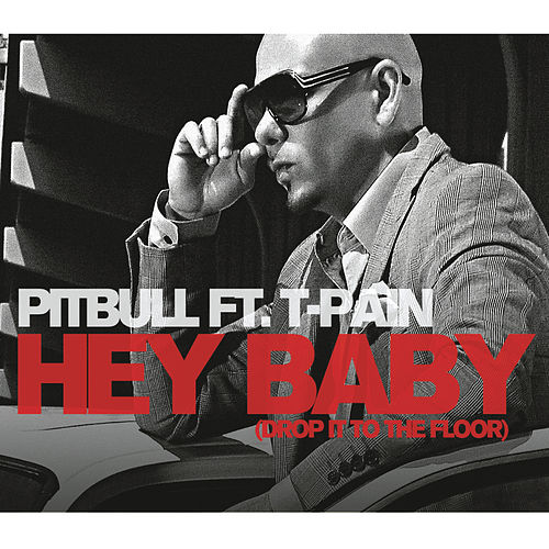 Hey Baby (Drop It To The Floor) de Pitbull