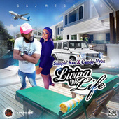 Living the Life by Simple Ras