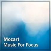 Mozart: Music for Focus de Wolfgang Amadeus Mozart