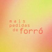Mais Pedidas de Forró de Various Artists