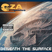 Beneath The Surface by GZA