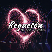 Reguetón de San Valentín de Various Artists